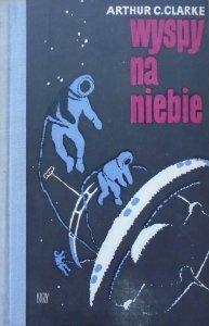 Arthur C. Clarke • Wyspy na niebie [Bohdan Bocianowski]