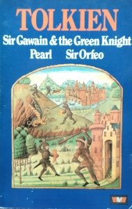 J.R.R. Tolkien • Sir Gawain and the Green Knight; Pearl; Sir Orfeo