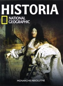 Historia National Geographic • Monarchie absolutne