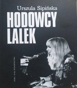 Urszula Sipińska • Hodowcy lalek