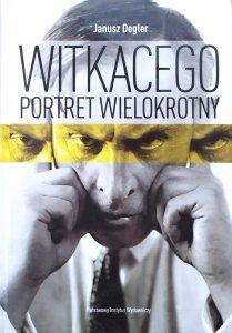 Janusz Degler • Witkacego portret wielokrotny