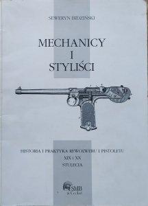Seweryn Bidziński • Mechanicy i styliści. Historia i praktyka rewolweru i pistoletu XIX i XX stulecia