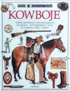 David H. Murdoch • Kowboje [Patrzę Podziwiam Poznaję]