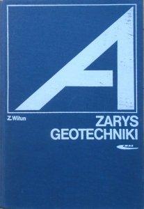 Zenon Wiłun • Zarys geotechniki