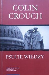 Colin Crouch • Psucie wiedzy