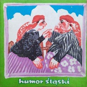 Dorota Simonides • Humor śląski