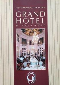Irena Homola-Skąpska • Grand Hotel w Krakowie [dedykacja autorska]