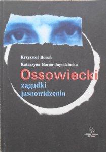 Krzysztof Boruń, Katarzyna Boruń-Jagodzińska • Ossowiecki. Zagadki jasnowidzenia