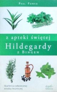 Paul Ferris • Z apteki świętej Hildegardy z Bingen