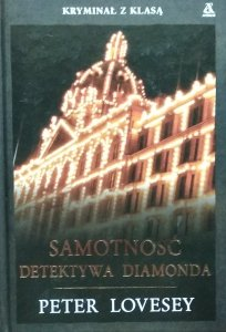 Peter Lovesey • Samotność Detektywa Diamonda