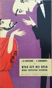 Jan Kopczewski, Henryk Samsonowicz • Było czy nie było. Wesoła encyklopedia historyczna