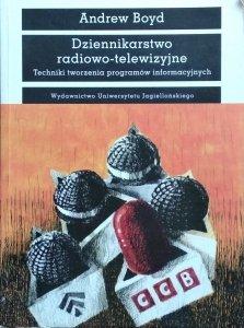 Andrew Boyd • Dziennikarstwo radiowo-telewizyjne