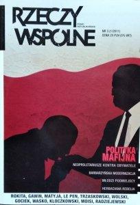 Rzeczy Wspólne 1/2011 • Polityka mafijna