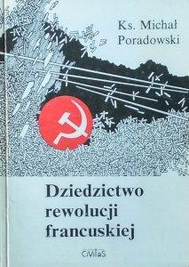 Michał Poradowski • Dziedzictwo rewolucji francuskiej