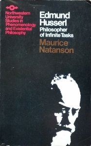 Maurice Natanson • Edmund Husserl. Philosopher of Infinite Tasks
