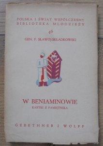 Gen. F. Sławoj-Składkowski • W Beniaminowie. Kartki z pamiętnika