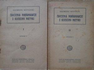 Kazimierz Wóycicki • Ćwiczenia porównawcze z dziedziny poetyki [komplet]