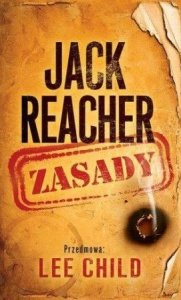 Lee Child • Jack Reacher. Zasady