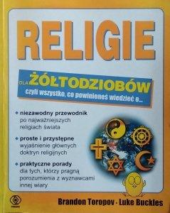 Brandon Toropov • Religie dla żółtodziobów