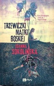 Joanna Sokolińska • Trzewiczki Matki Boskiej