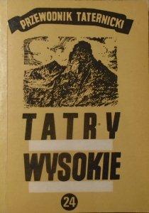 Witold H. Paryski • Tatry wysokie. Przewodnik taternicki część 24