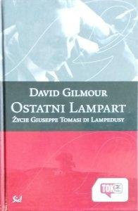 David Gilmour • Ostatni Lampart. Życie Giuseppe Tomasi di Lampedusy