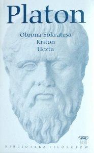 Platon • Obrona Sokratesa. Kriton. Uczta