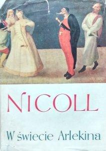Allardyce Nicoll • W świecie arlekina