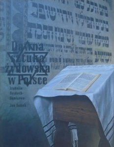 Izabella Rejduch-Samkowa, Jan Samek • Dawna sztuka żydowska w Polsce