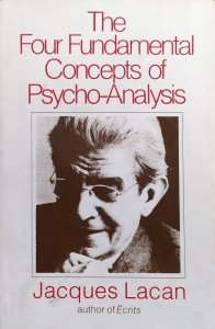 Jacques Lacan • The Four Fundamental Concepts of Psycho-Analysis