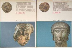 Edward Gibbon • Zmierzch Cesarstwa Rzymskiego [komplet]