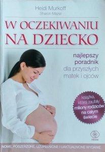 Heidi E. Murkoff, Sharon Mazel • W oczekiwaniu na dziecko