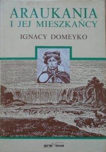Ignacy Domeyko • Araukania i jej mieszkańcy