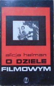 Alicja Helman • O dziele filmowym