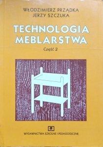 Włodzimierz Prządka, Jerzy Szczuka • Technologia meblarstwa. Część 2