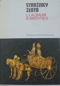 L.I. Albaum, B. Brentjes • Strażnicy złota