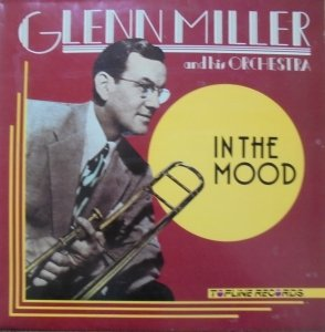 Glenn Miller and his Orchestra • In the Mood • LP