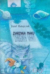 Józef Ratajczak • Ziarenka maku