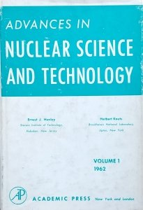 Ernest Henley • Advances in Nuclear Science and Technology
