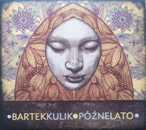 Bartek Kulik • Późne lato • CD