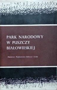 Janusz Faliński • Park Narodowy w Puszczy Białowieskiej