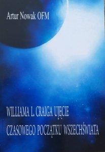 Artur Nowak OFM • Williama L. Craiga ujęcie czasowego początku wszechświata
