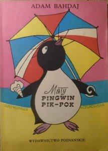 Adam Bahdaj • Mały pingwin Pik-Pok [Hanna Czajkowska]