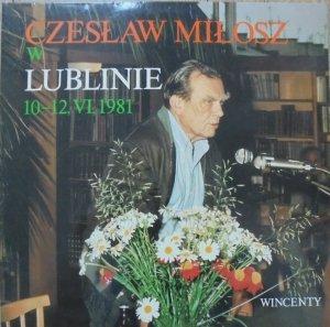 Czesław Miłosz w Lublinie 10-12.VI.1981 • LP [Nobel 1980]
