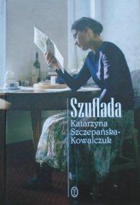 Katarzyna Szczepańska-Kowalczuk • Szuflada