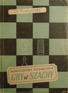 Zbigniew Kaszyński • Nowoczesny podręcznik gry w szachy