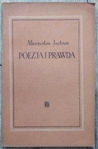Mieczysław Jastrun • Poezja i prawda