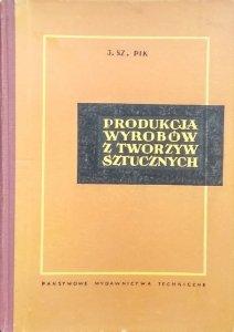I. Sz. Pik • Produkcja wyrobów z tworzyw sztucznych