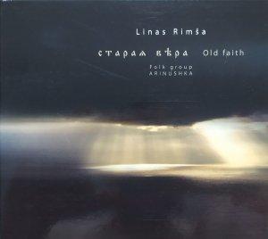 Linas Rimsa & Folk Group Arinushka • Old Faith • CD