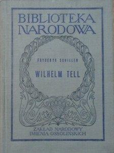 Fryderyk Schiller • Wilhelm Tell